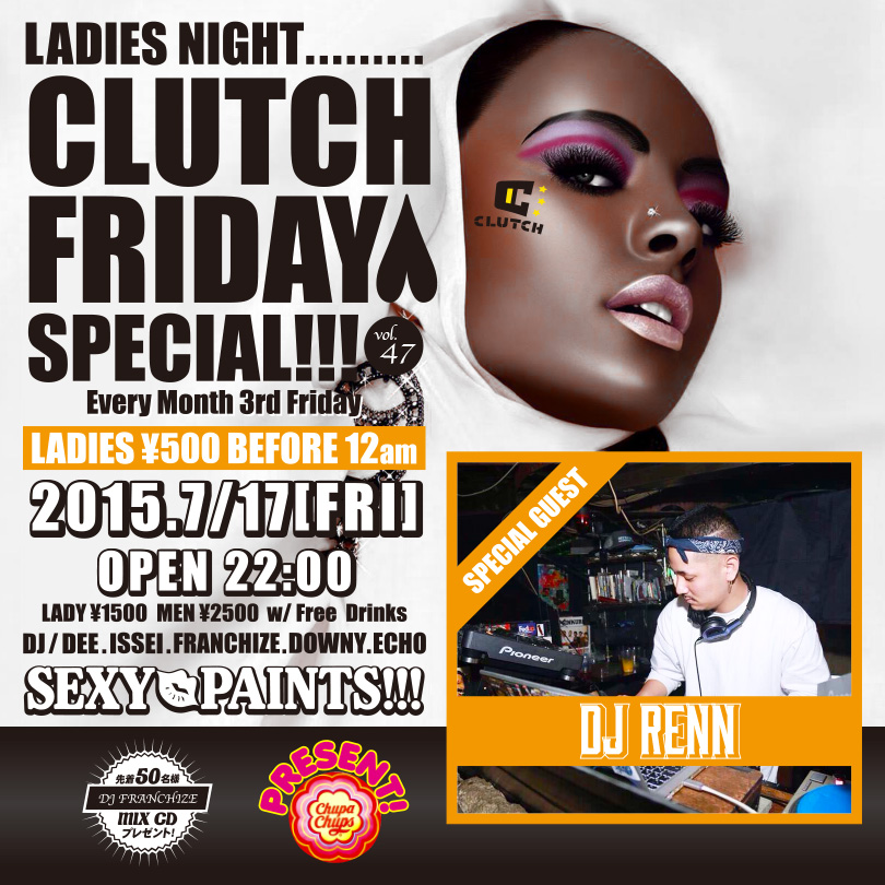 CLUTCH FRIDAY SPECIAL!!! Vol.47/HIPHOP PARTY AT NAHA CITY